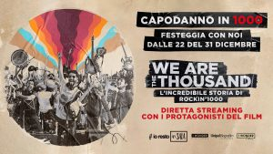 "#iorestoinSALA, giovedì 31 dicembre in anteprima streaming il documentario ""We are the thousand – L'incredibile storia di rockin'1000"""